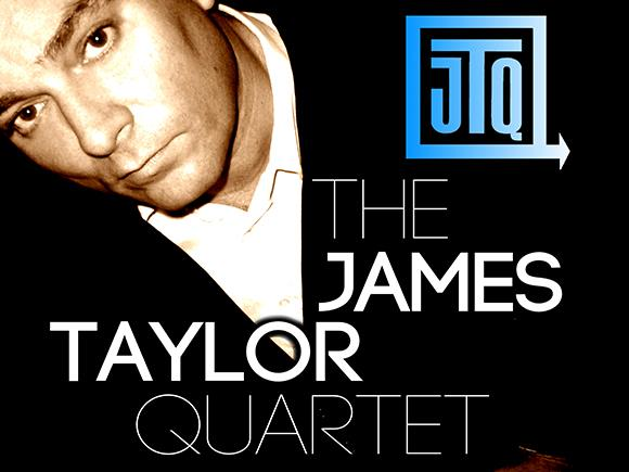 JTQ: The James Taylor Quartet