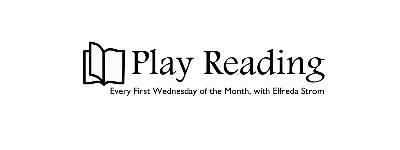 Play Reading with Elfrida Strom