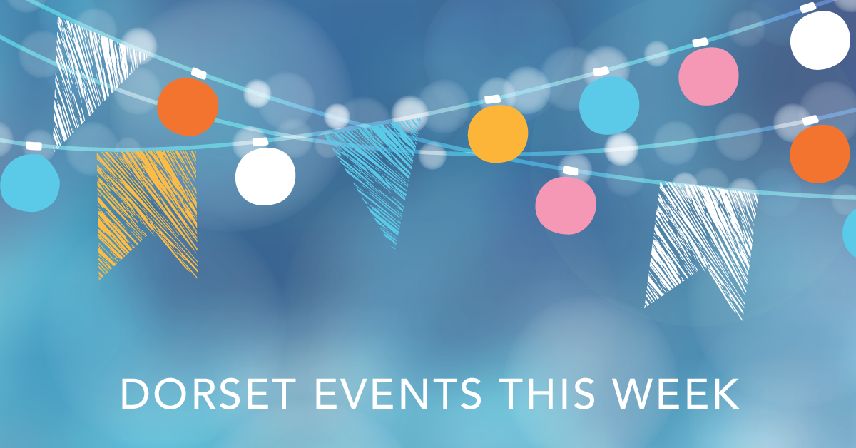 Events and what's on in Dorset this week